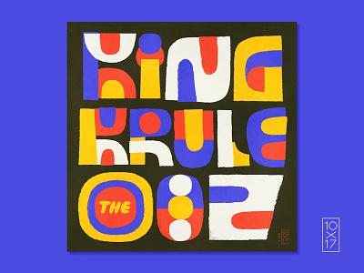 """10x17 –#5 King Krule - """"The Ooz"""" type lettering illustration design artwork album 10x17"""