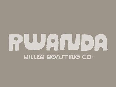 Killer Roasting Co. - Rwanda (Type) wonky cut paper lettering type