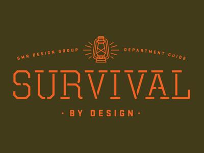 Survival By Design