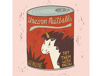 Unicorn meatballs can meatballs meat unicorn
