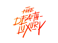 The Death of Luxury