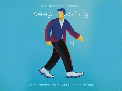 Keep going no matter what suit quote procreate character vector man illustration walkthrough walking walk