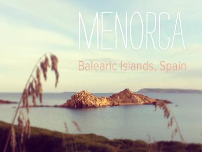 Menorca Love. Favorite place on Earth! earth playoff rebound strangelove decorative font typography beach photo menorca spain