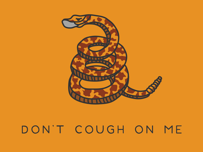 DON'T COUGH ON ME pen tool illustrator vector illustration design sick snake flag texas coronavirus covid 19 covid-19 covid19 covid