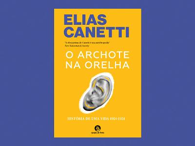 The Memoirs of Elias Canetti ear