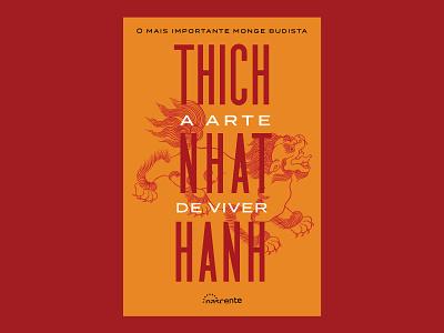 The Art Of Living by Thich Nhat Hanh freitas ninai cover book vietnam zen mindfulness engaged buddhism tibete snowlion theartofliving