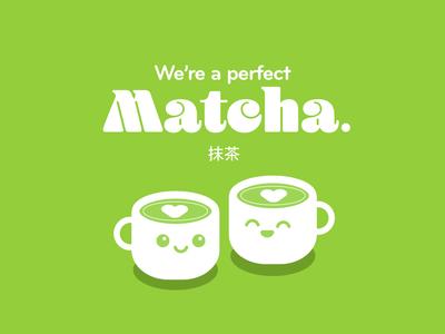A Perfect Matcha