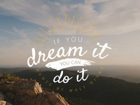 Dream it - Do it