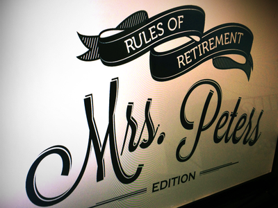 Rules of Retirement type typography poster treament illustrator photoshop