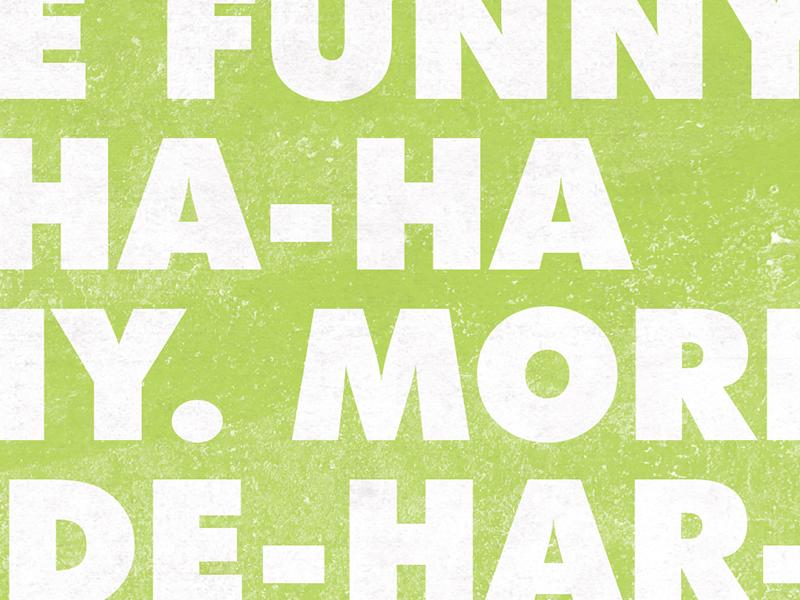 We're Funny atlas improv co. texture typography