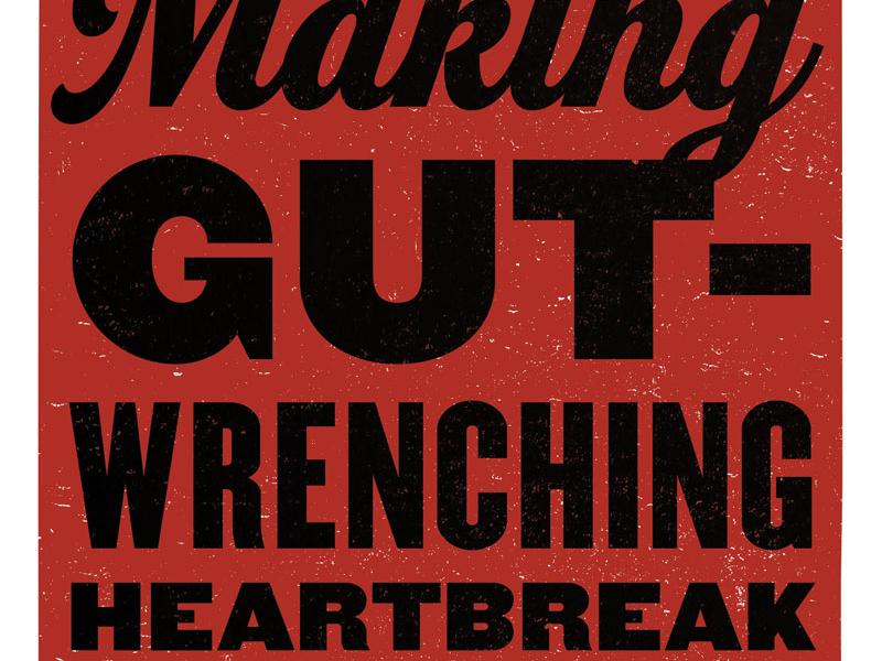 Gut-Wrenching Heartbreak atlas improv co. poster typography screenprint