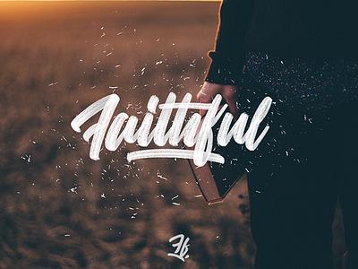 "Handlettering piece ""faithful"" logotype splash orange watercolor handlettering lettering"
