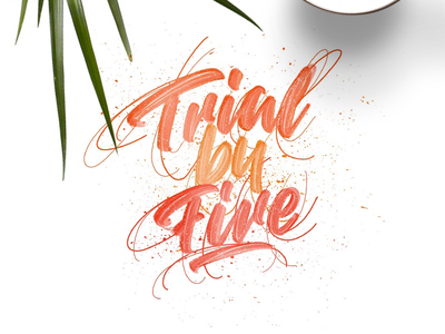 Handlettering trial by fire customtype colors letters type designer design lettering handlettering