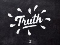 Truth handlettering chalky