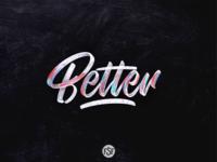 Better lettering...