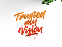 Trusted visions hand lettering