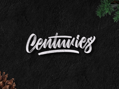 Hand lettering CENTURIES typeyeah good type 50words crafted strengthinletters design lettering handlettering