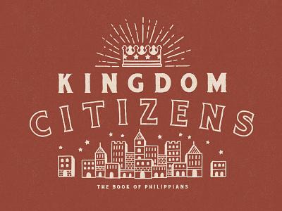 Kingdom Citizens cityscape city gospel sermon graphic crown kingdom illustration