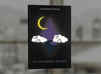 All The Things I Wanted by Lavendar Ocean book covers book cover design photosop cover design professional professional book cover design book cover book graphic design