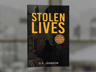 Stolen Lives by D.P. Johnson book covers book cover design photosop cover design professional professional book cover design book cover book graphic design