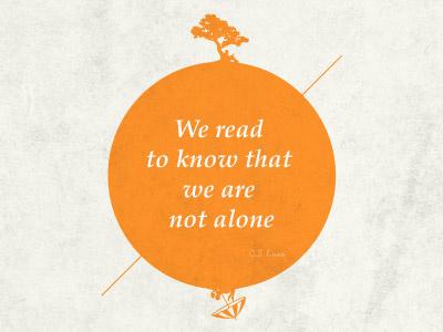 wearenotalone poster orange c.s.lewis book read typography