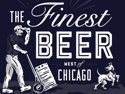 The Finest Beer!
