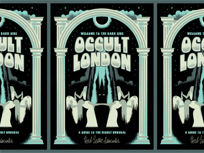 Welcome to the Dark Side: Occult London halloween travel space planet satan london column fog star guide map moon eclipse tarot devil demon summon witch cult