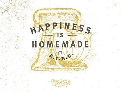 """Happiness is Homemade"" gold texture cafe bakery ellie table north beach cook cooking branding identity mixer"