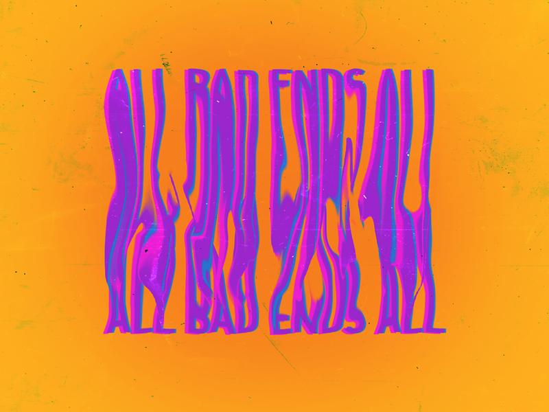 All bad ends all lettering typogaphy typography design typography art type art type design type vector illustration