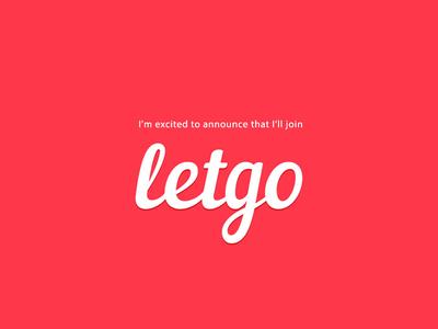 I'm joining Letgo! 🙌 🌟