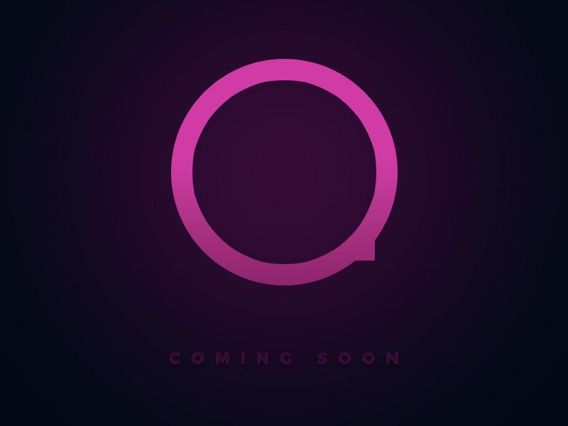 Q coming soon