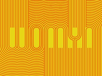 More Womyn, less Wyman op art mexico orange 1960s yellow geometric font