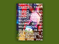 Marko Miladinovic @ Teatro LUX