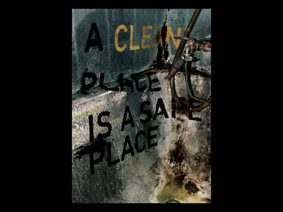 a clean place is a safe place bathtub rust dirty typography photograhy