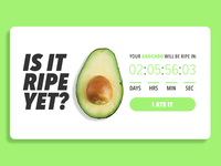 Is It Ripe Yet – Avocado – Daily UI 014