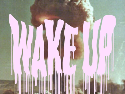 WAKE UP vintage pink bomb drip typography lettering