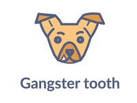 Gangster Tooth