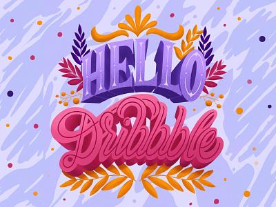 Hello Dribbble! hi dribbble ipadpro2018 handlettering 3d letters floral design lettering artist firstproject hellodribbble letteringart procreate design calligraphy typography illustration lettering