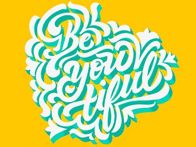 Beyoutiful typography script lettering artist lettering challenge floral design design lettering letteringart 3d letters illustration