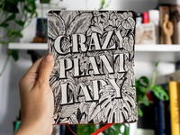 Crazy Plant Lady Lettering