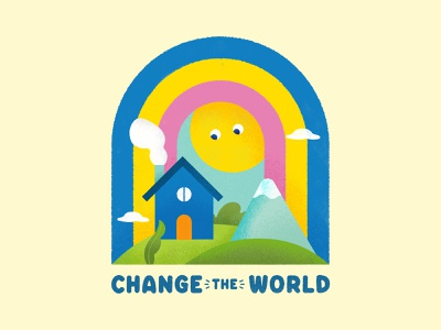 Change the World landscape house flat illustration vector bright colorful cute design drawing icongraphy simple illustration illustrator simple texture vector graphic landscape rainbow flat design icon typography