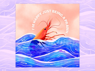 Happy Just Being A Prawn vector graphic waves ocean bright music detail water illustration water animal illustration shrimp prawn graphic design simple texture colorful illustrator flat design illustration vector