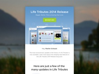 Life Tribute Release Newsletter