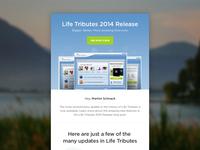 Life Tribute Release Newsletter