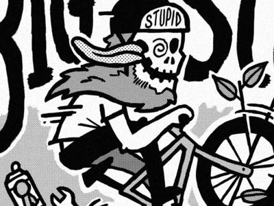 Stupid Bikes