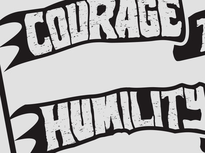 Courage & Humility humility courage pirate handlettering lettering logo flag