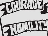 Courage & Humility