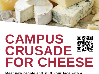 Campus Crusade for Cheese Fall 2018 Poster