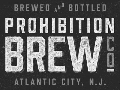 Prohibition Specimen texture specimen prohibition hold fast foundry brew font ligatures vintage old