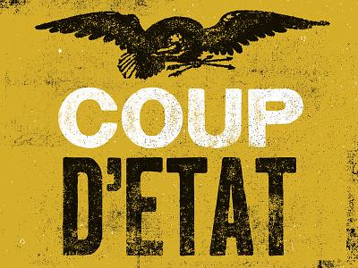 Coup d'état political vintage texture print coup detat eagle pride egypt overthrow people power